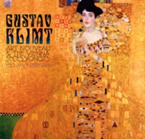 Gustav Klimt Art Nouveau and the Vienna Secessionists