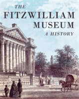 The Fitzwilliam Museum A History