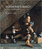 Sigismund's Watch A Tiny Catastrophe