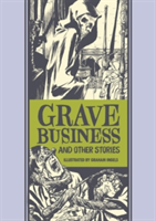 Grave Business & Other Stories