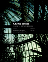 A Critic Writes Selected Essays by Reyner Banham