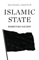 Islamic State Rewriting History