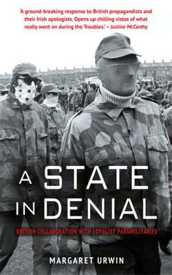 A State in Denial: British Collaboration with Loyalist Paramilitaries