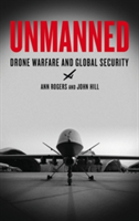 Unmanned Drone Warfare and Global Security