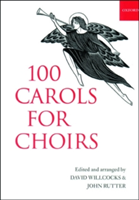100 Carols for Choirs Paperback