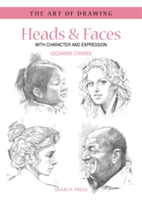 Art of Drawing: Heads & Faces With Character and Expression