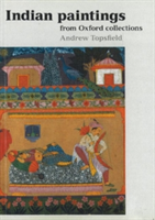 Indian Paintings from Oxford Collections