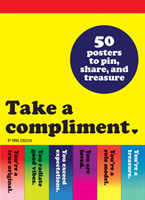 Take a Compliment 50 Posters to Pin, Share, and Treasure