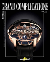 Grand Complications XI High-Quality Watchmaking Volume XI