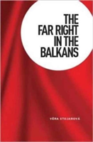 The Far Right in the Balkans