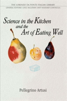Science in the Kitchen and the Art of Eating Well