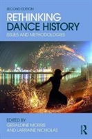 Rethinking Dance History Issues and Methodologies