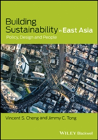 Building Sustainability in East Asia Policy, Design and People
