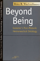 Beyond Being Gadamer's Post-Platonic Hermeneutic Ontology