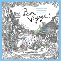 Bon Voyage! An Adult Colouring Book for Lovers of all Things French