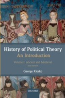History of Political Theory: An Introduction Volume I: Ancient and Medieval