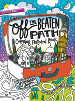 Off the Beaten Path Coloring Postcard Book 20 Adventurous Designs