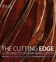 The Cutting Edge Scotland's Contemporary Crafts