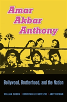 Amar Akbar Anthony Brotherhood, Bollywood, and the Nation