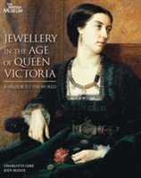 Jewellery in the Age of Queen Victoria A Mirror to the World