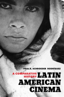 Latin American Cinema A Comparative History