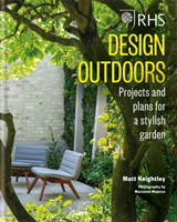 RHS Design Outdoors Projects & Plans for a Stylish Garden