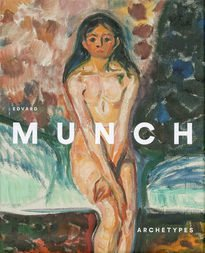 Edvard Munch – Archetypes
