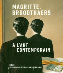Magritte, Broodthaers et l'art contemporain (French edition)