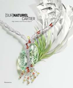 [Sur]Naturel Cartier : High Jewelry and Precious Objects