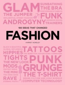 100 Ideas that Changed Fashion