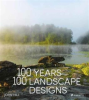 100 Years, 100 Landscape Designs