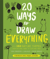 20 Ways to Draw Everything With 135 Nature Themes from Cats and Tigers to Tulips and Trees