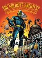 2000 AD's Greatest Celebrating 40 Years of Thrill-Power!