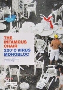 220°C Virus Monobloc - The Infamous Chair