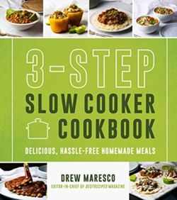 3-Step Slow Cooker Cookbook Delicious, Hassle-Free Homemade Meals