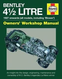 4.5-Litre Bentley Owners' Workshop Manual : 1927 onwards (all models)