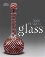 5000 Years of Glass