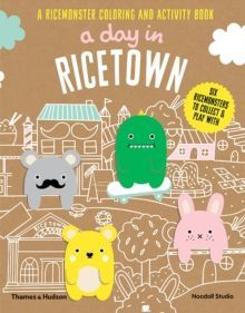 A Day in Ricetown : A Ricemonster Colouring and Activity Book
