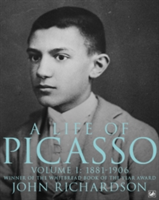 A Life Of Picasso Volume I 1881-1906