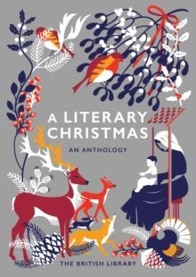 A Literary Christmas : An Anthology
