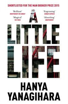 A Little Life Shortlisted for the Man Booker Prize 2015