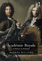 Academie Royale A History in Portraits