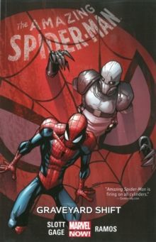 Amazing Spider-man Volume 4: Graveyard Shift