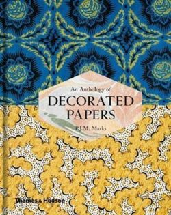 An Anthology of Decorated Papers