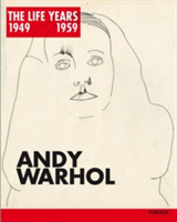 Andy Warhol The LIFE (R) Years 1949 - 1959