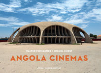 Angola Cinemas: A fiction of freedom