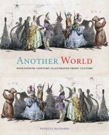 Another World Nineteenth-Century Illustrated Print Culture