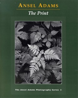 Ansel Adams Photography Series: The Print