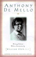 Anthony De Mello Selected Writings