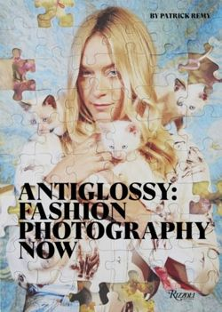 Anti-Glossy Fashion Photography Now